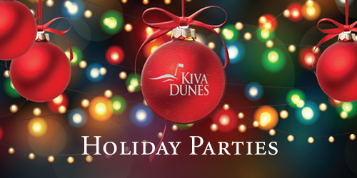 Plan Your Holiday Party at Kiva Dunes Grill